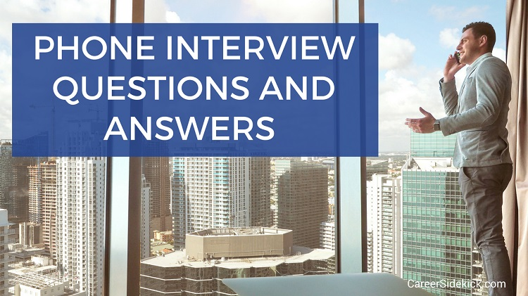 phone interview questions best answers