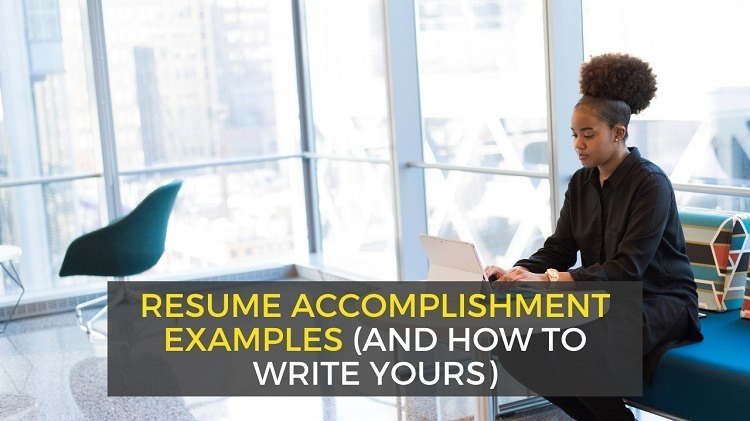 How to List Accomplishments on a Resume - Examples